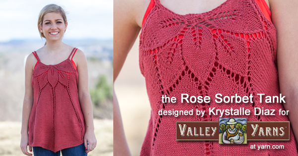 The Rose Sorbet Tank from Valley Yarns. Learn more about the yarn and designer and where you can get a copy of the pattern  on the WEBS Blog at blog..yarn.com