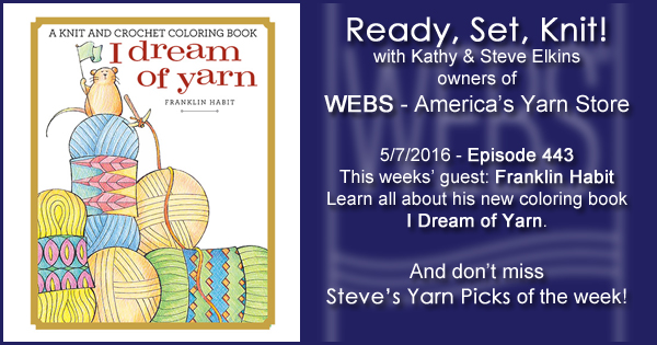 Ready, Set, Knit! episode #443 - Kathy talks with Franklin Habit. Listen now on the WEBS Blog - blog.yarn.com
