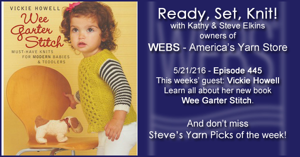 Ready, Set, Knit! episode #445 - Kathy talks with Vickie Howell. Listen now on the WEBS Blog - blog.yarn.com