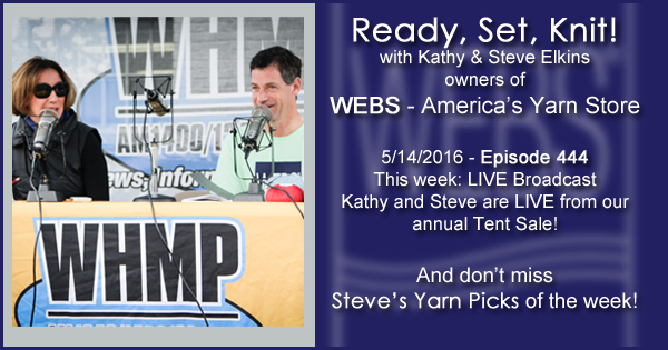 Ready, Set, Knit! episode #444 - Kathy and Steve LIVE at Tent Sale. Listen now on the WEBS Blog - blog.yarn.com