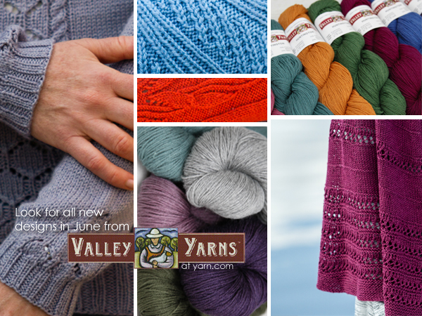 Fresh New Designs from Valley Yarns in June - details on the WEBS Blog at blog.yarn.com