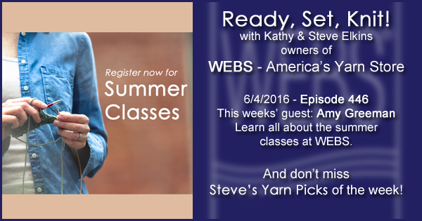 Ready, Set, Knit! episode #446 - Kathy talks with Amy Greeman. Listen now on the WEBS Blog - blog.yarn.com