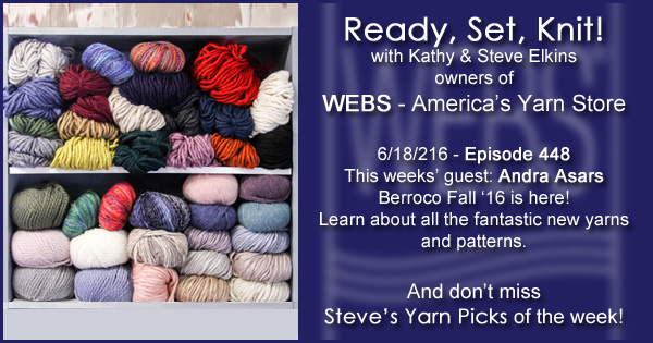 Ready, Set, Knit! episode #448 - Kathy talks with Andra Asars. Listen now on the WEBS Blog - blog.yarn.com