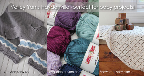 Valley Yarns Haydenville and great baby projects on the WEBS Blog at blog.yarn.com