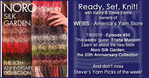Ready, Set, Knit! episode #450 - Kathy talks with trisha Malcolm. Listen now on the WEBS Blog - blog.yarn.com