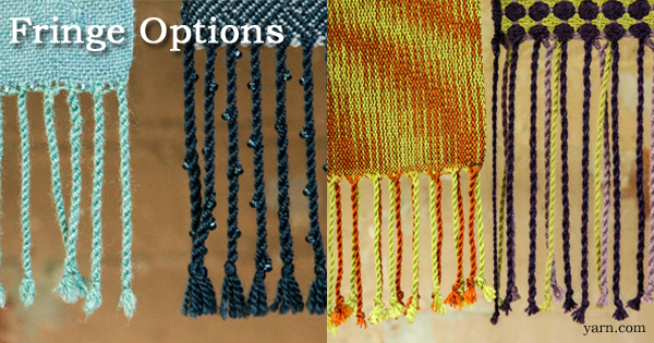 Fringe options for your woven goods on the WEBS Blog at blog.yarn.com