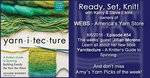 Ready, Set, Knit! episode #454 - Amy talks with Jillian Moreno. Listen now on the WEBS Blog - blog.yarn.com