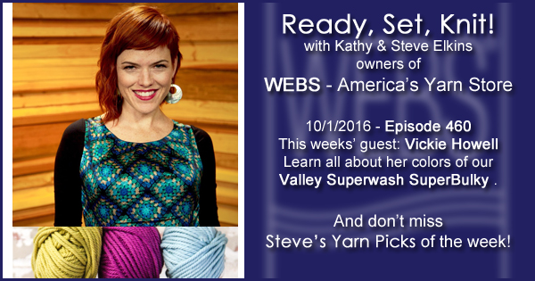 Ready, Set, Knit! episode #460 - Kathy talks with Vickie Howell. Listen now on the WEBS Blog - blog.yarn.com
