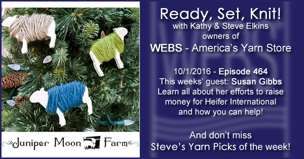 Ready, Set, Knit! episode #464 - Kathy talks with Susan Gibbs. Listen now on the WEBS Blog - blog.yarn.com