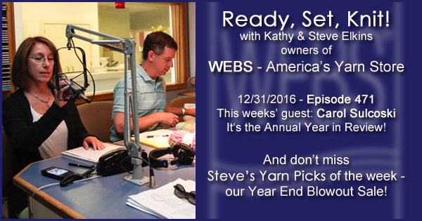 Ready, Set, Knit! episode #471 - Kathy talks with Carol Sulcoski. Listen now on the WEBS Blog - blog.yarn.com